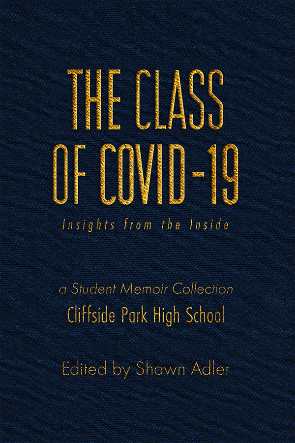 Cuốn hồi ký: The Class of Covid-19: Insights from the Inside