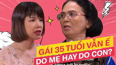 Chuyện cô gái 35 tuổi chưa một lần yêu lên show truyền hình xem mắt hẹn hò, đến 'phút 89' lại bị mẹ gạt phăng cơ hội thoát ế: Lỗi do mẹ hay do chính con?